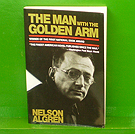 Nelson Algren - The Man with the Golden Arm