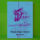 Mick Farren - Black Dogs Circled