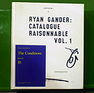 Ryan Gander - Catalogue Raisonnable Vol.1