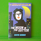 David Goodis - Moon in the Gutter