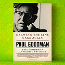 Paul Goodman - Drawing the Line Once Again