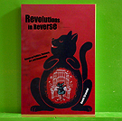 David Graeber - Revolutions in Reverse: Essays on Politics, Violence, Art, and Imagination