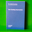The Invisible Committee - The Coming Insurrection