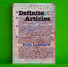 Tom Leonard - Definite Articles: Selected Prose 1973-2012