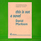David Markson - This Is Not a Novel