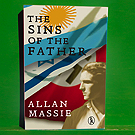 Allan Massie - The Sins of the Father