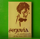 Andres Segovia - Autobiography of the Years 1893-1920