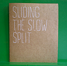 Navid Nuur - Sliding the Slow Split